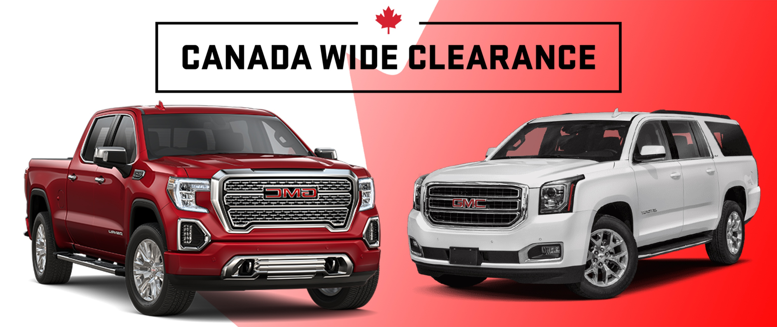 GMC CANADA WIDE CLEARANCE