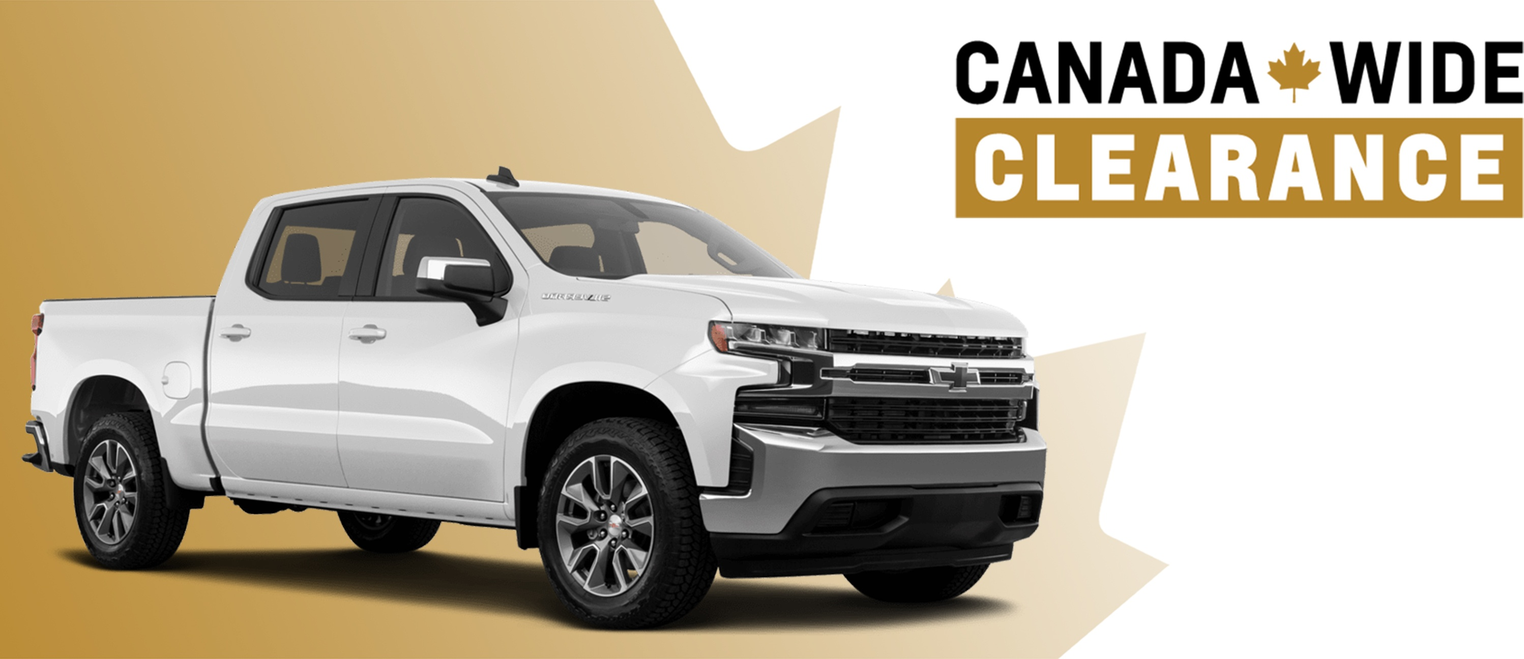 CHEVROLET CANADA WIDE CLEARANCE